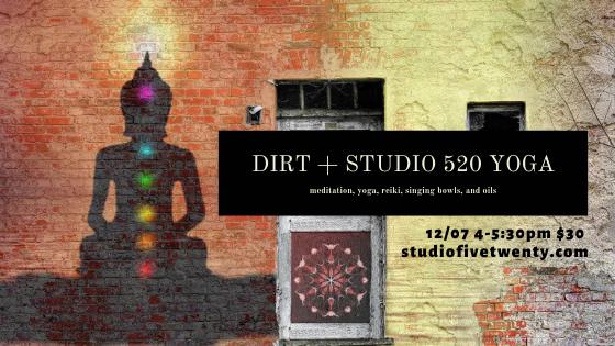 dirt + studio 520 yoga